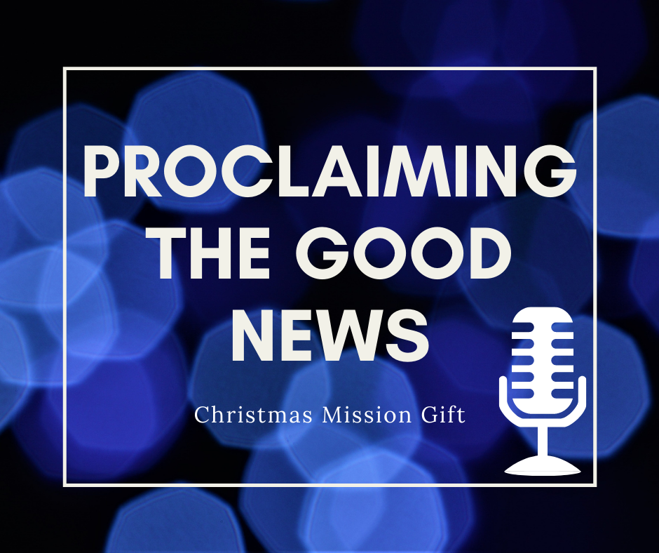 Proclaiming the Good News