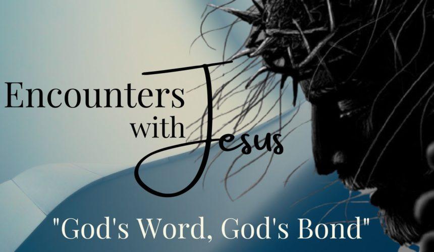 God's Word, God's Bond