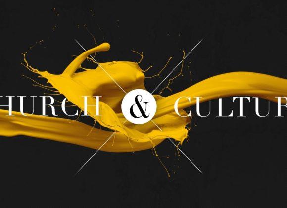 Church and Culture | Building Bridges