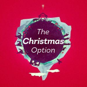 The Christmas Option: Choose Joy!