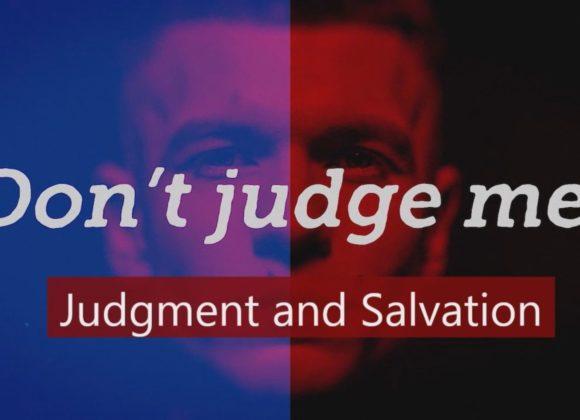 Judgement and Salvation