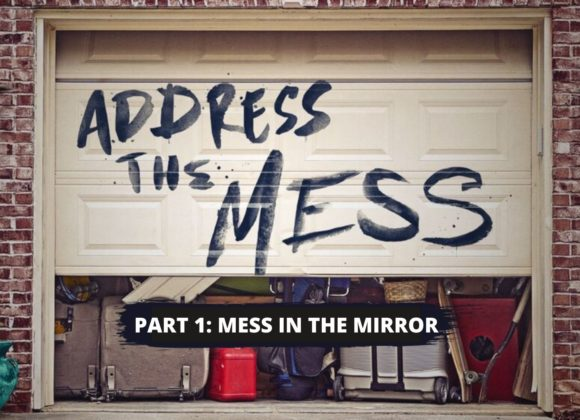 Mess in the Mirror
