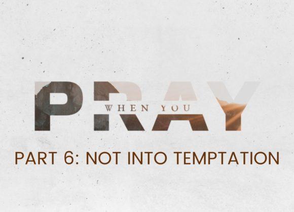Not Into Temptation
